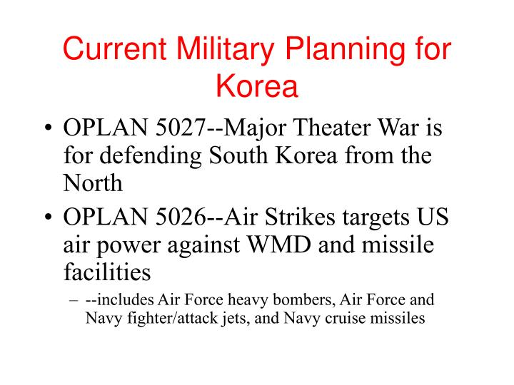 Current military planning for korea