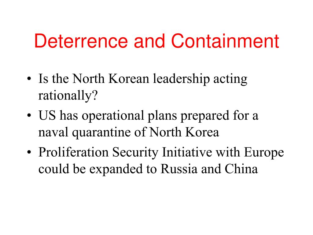 Deterrence and Containment