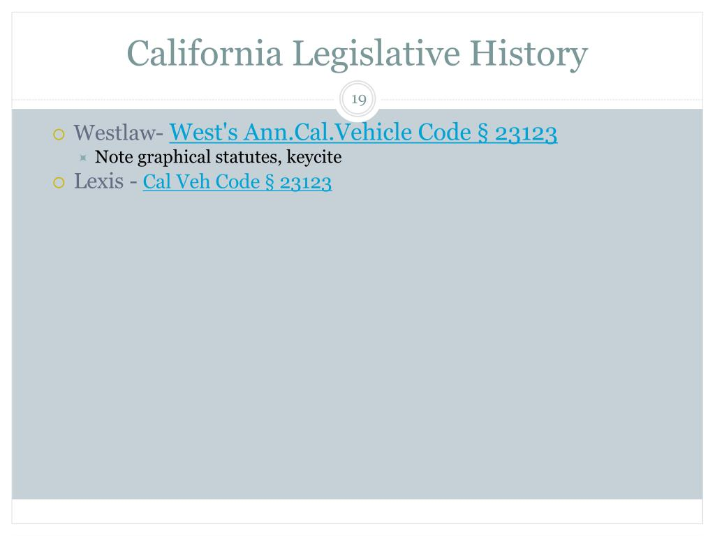 California Legislative History