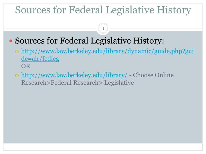 Sources for federal legislative history l.jpg