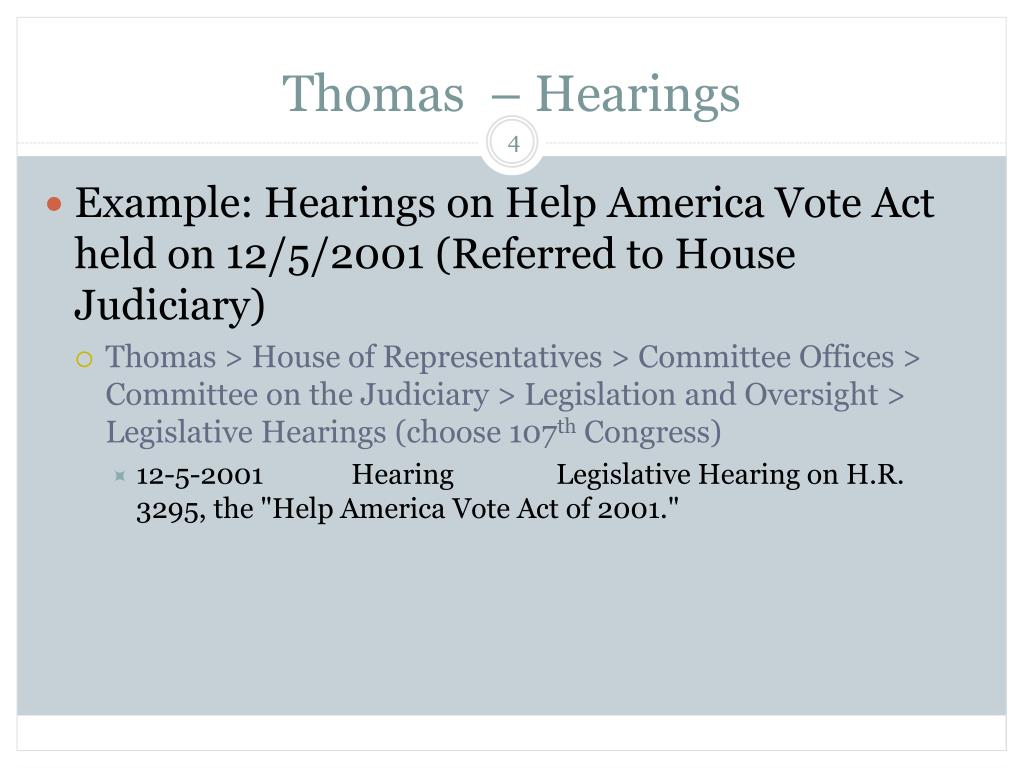 Thomas  – Hearings