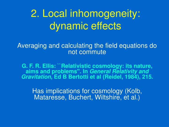 2. Local inhomogeneity: