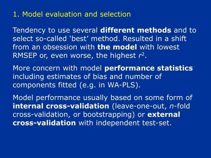 1. Model evaluation and selection