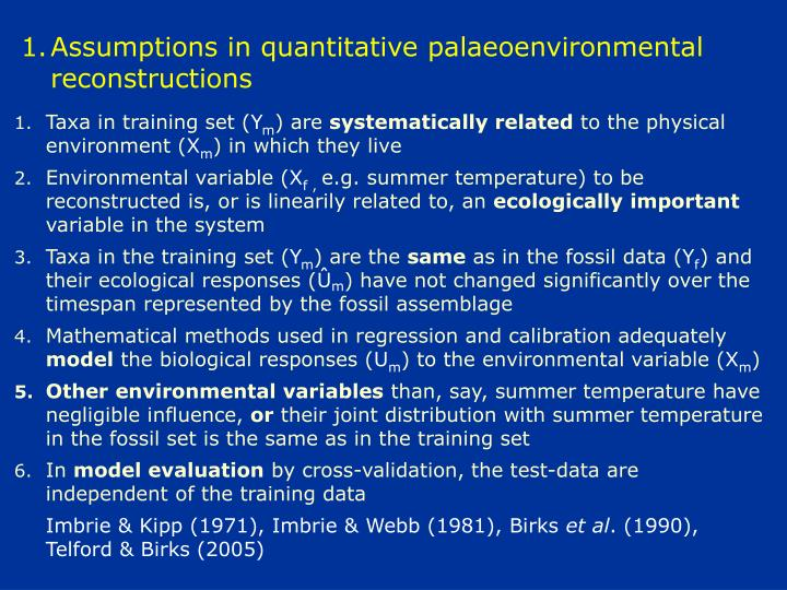 Assumptions in quantitative palaeoenvironmental reconstructions