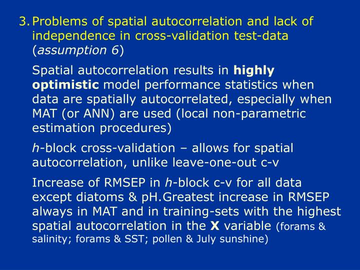 Problems of spatial autocorrelation and lack of independence in cross-validation test-data