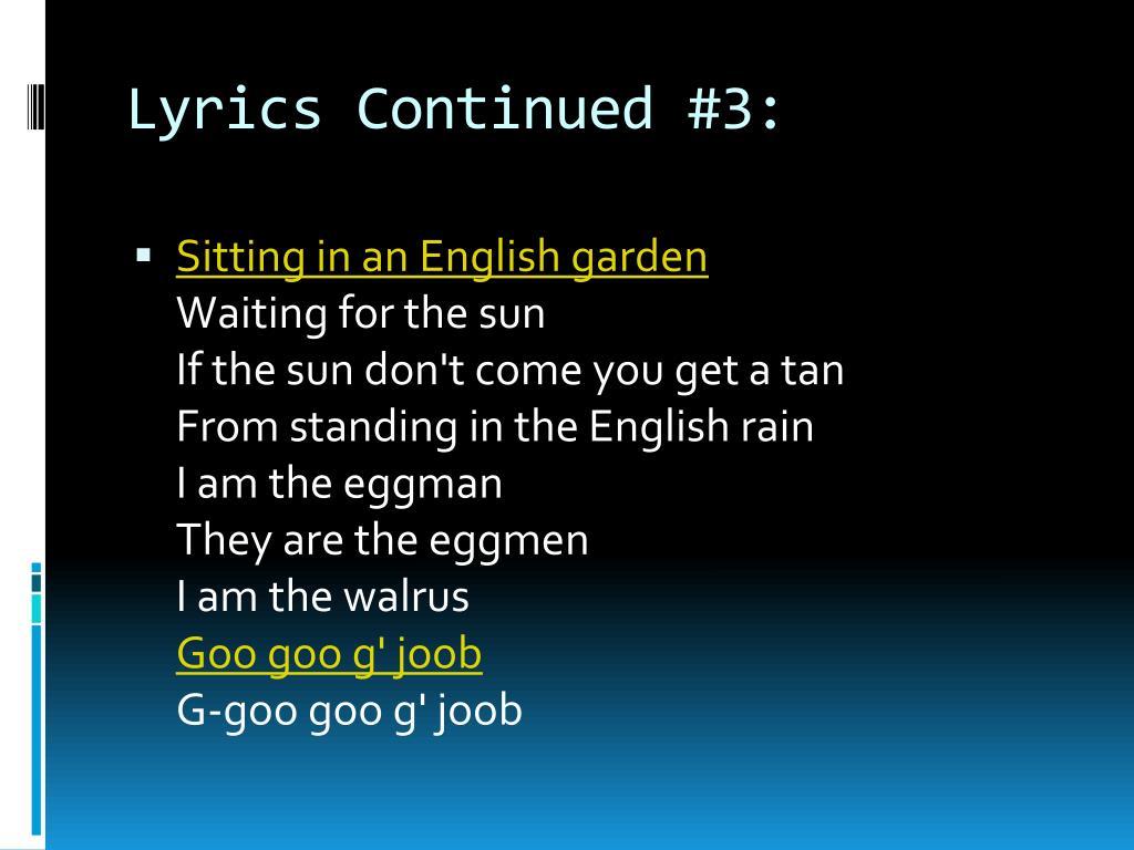 Lyrics Continued #3: