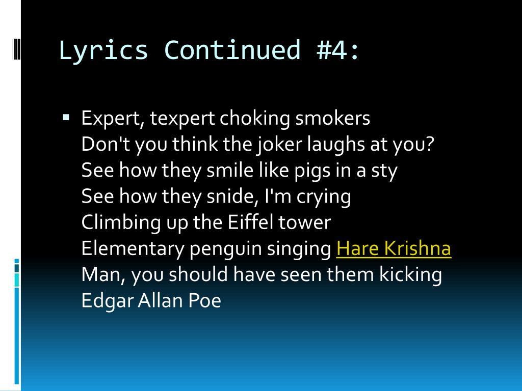 Lyrics Continued #4: