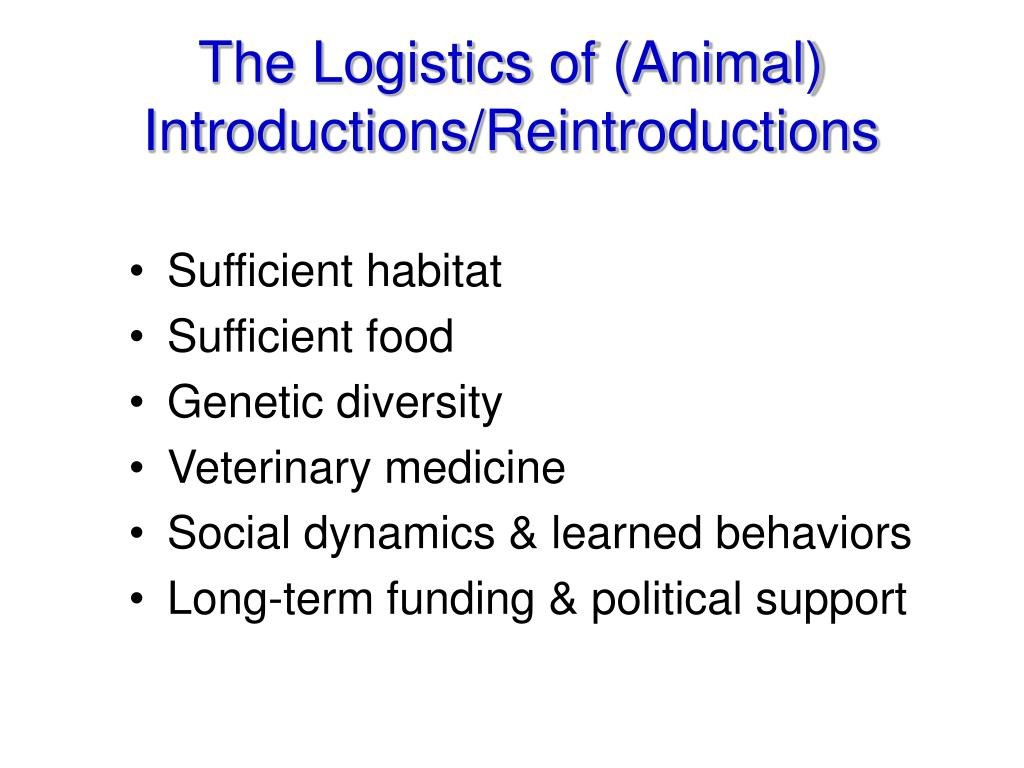 The Logistics of (Animal) Introductions/Reintroductions