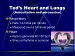 ted s heart and lungs auscultation and percussion26