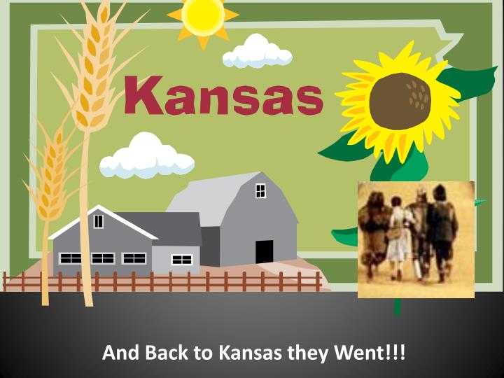 And Back to Kansas they Went!!!
