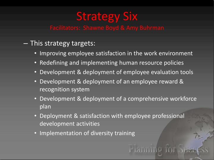 Strategy Six