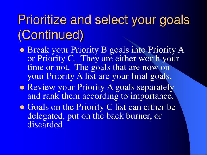 Prioritize and select your goals