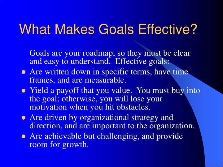 What Makes Goals Effective?