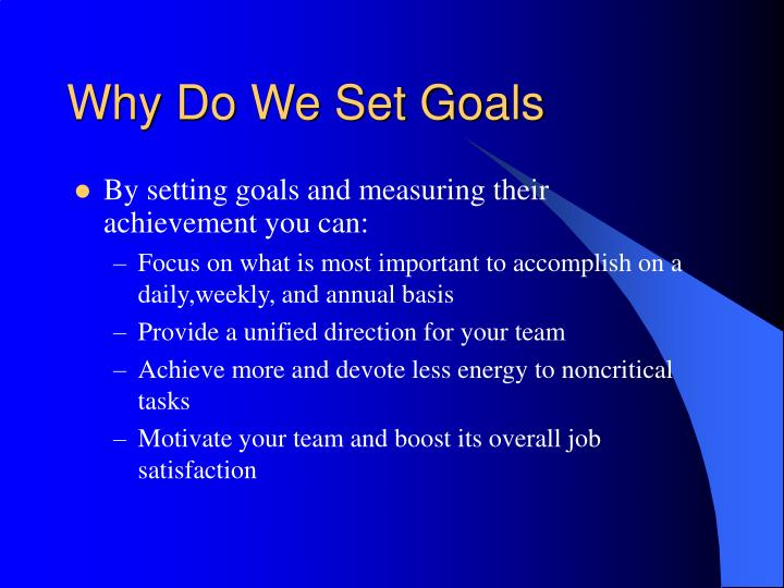 Why do we set goals