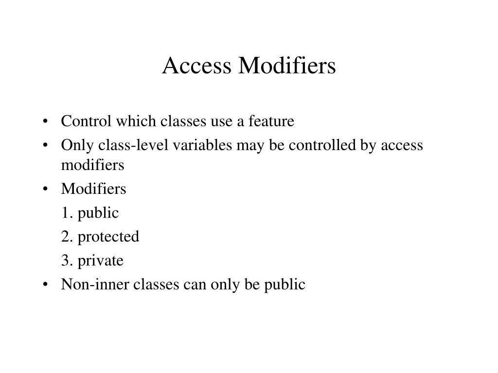 Access Modifiers