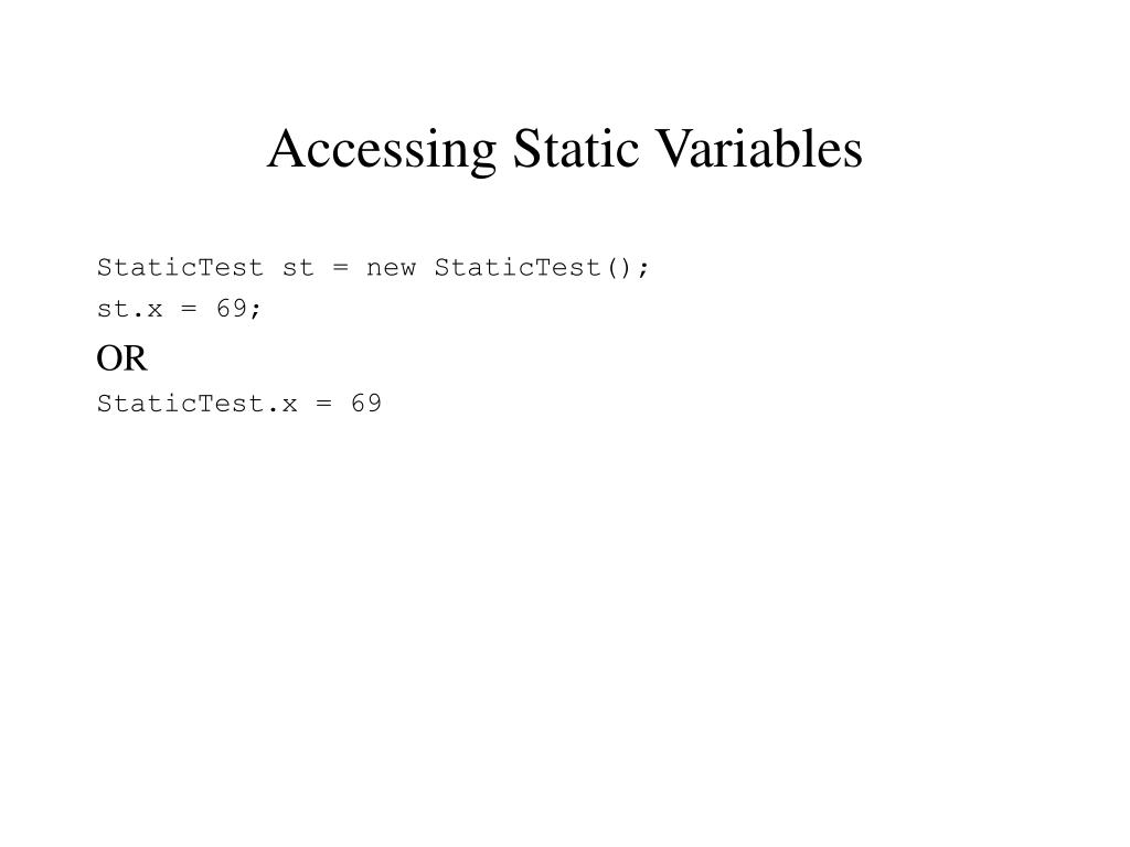 Accessing Static Variables