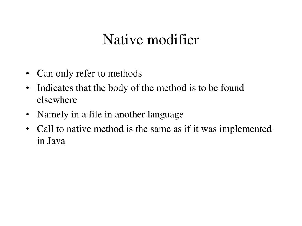 Native modifier