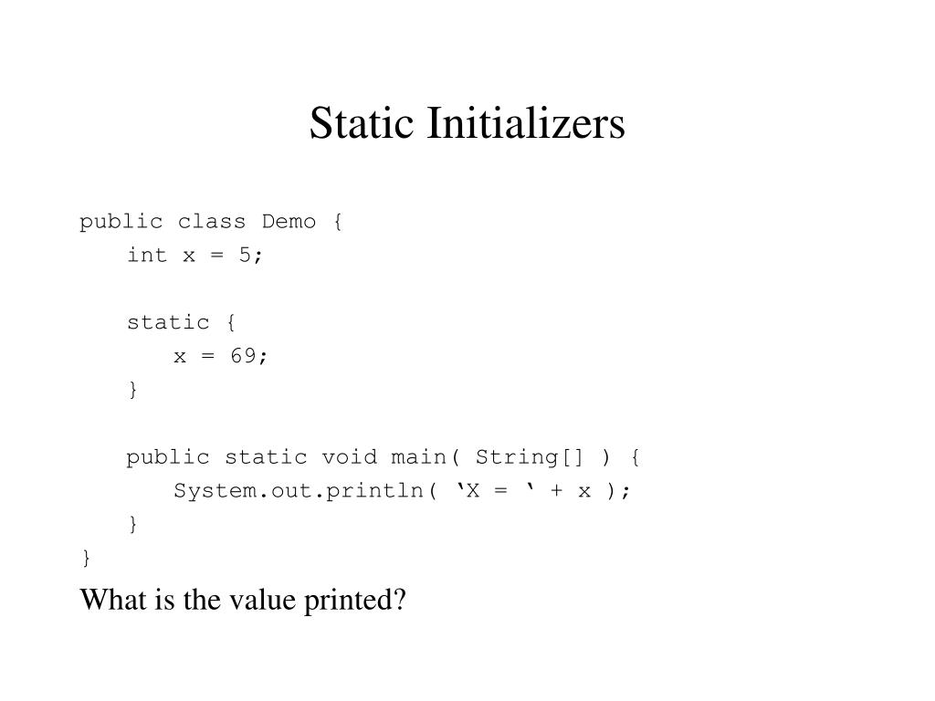 Static Initializers