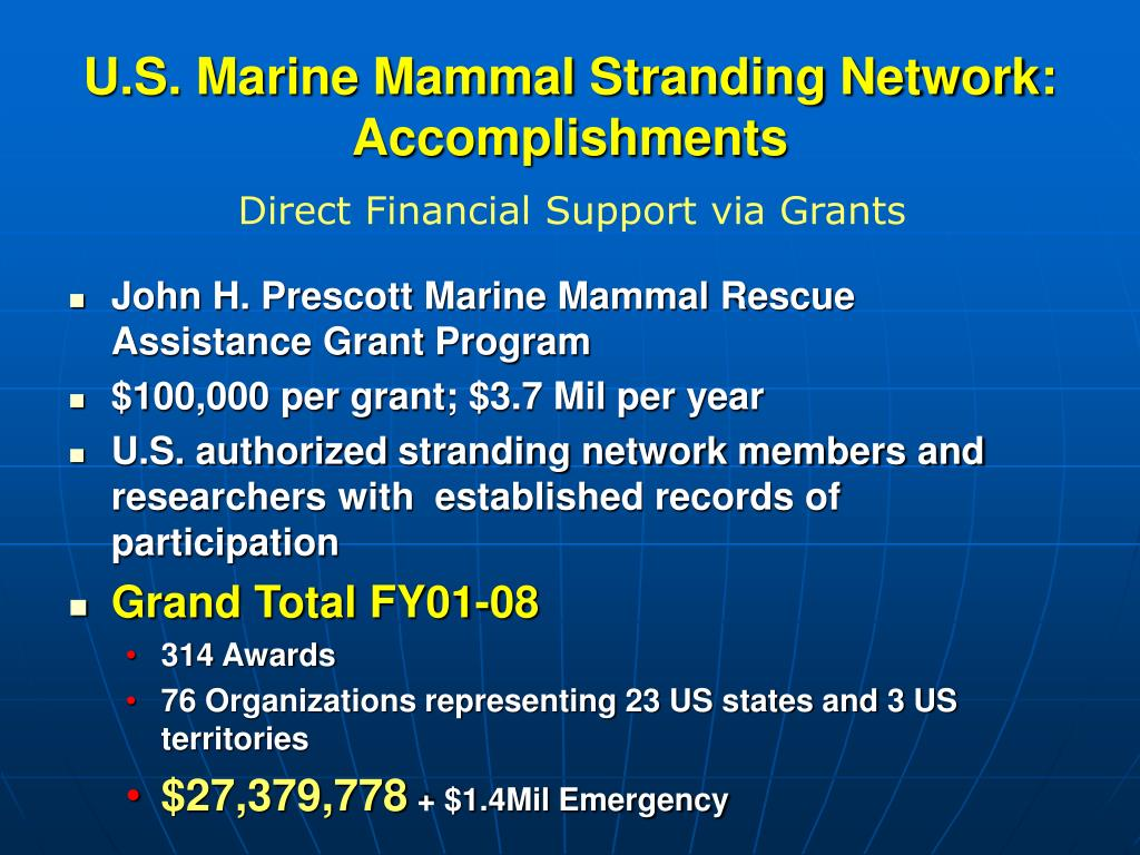 John H. Prescott Marine Mammal Rescue Assistance Grant Program