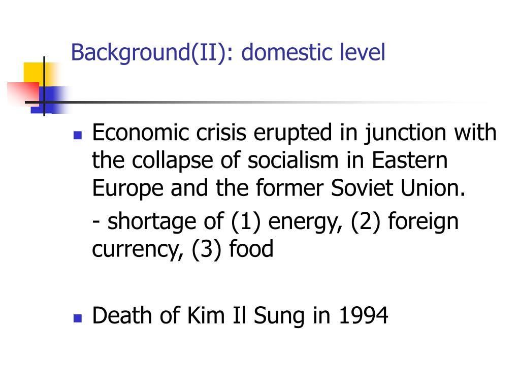 Background(II): domestic level