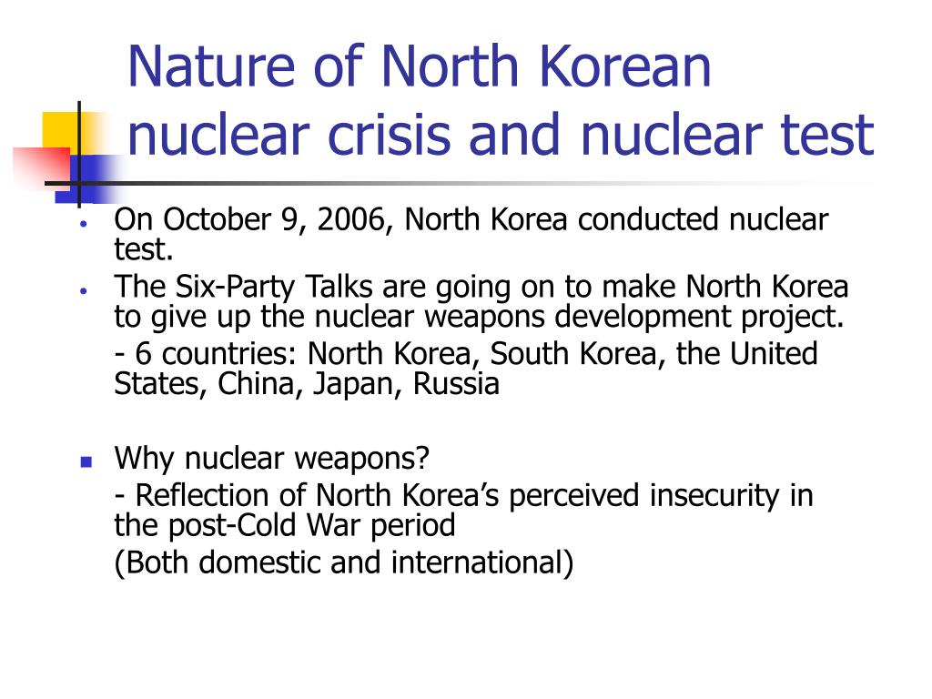Nature of North Korean nuclear crisis and nuclear test