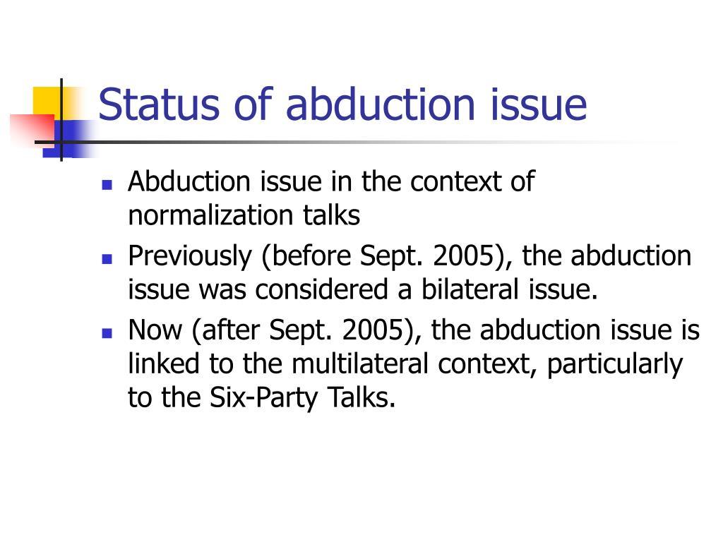 Status of abduction issue