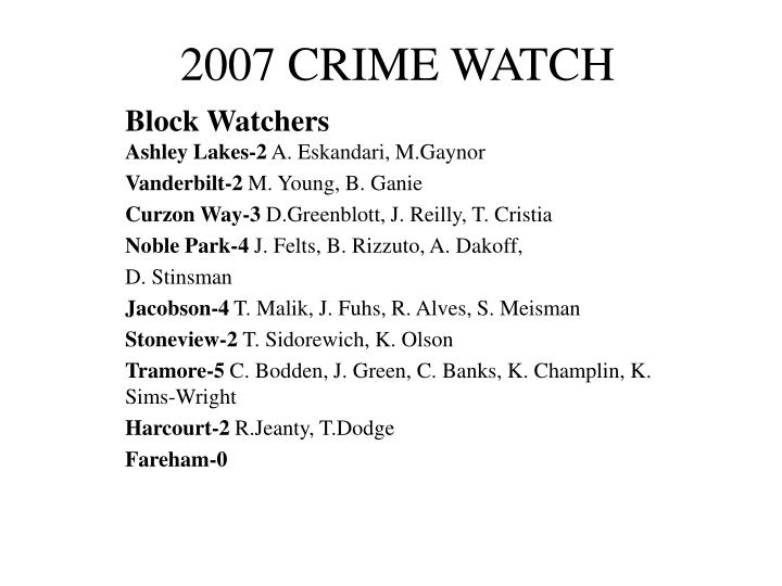 2007 CRIME WATCH