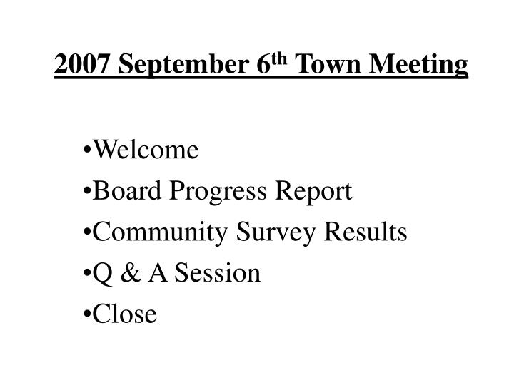 2007 september 6 th town meeting