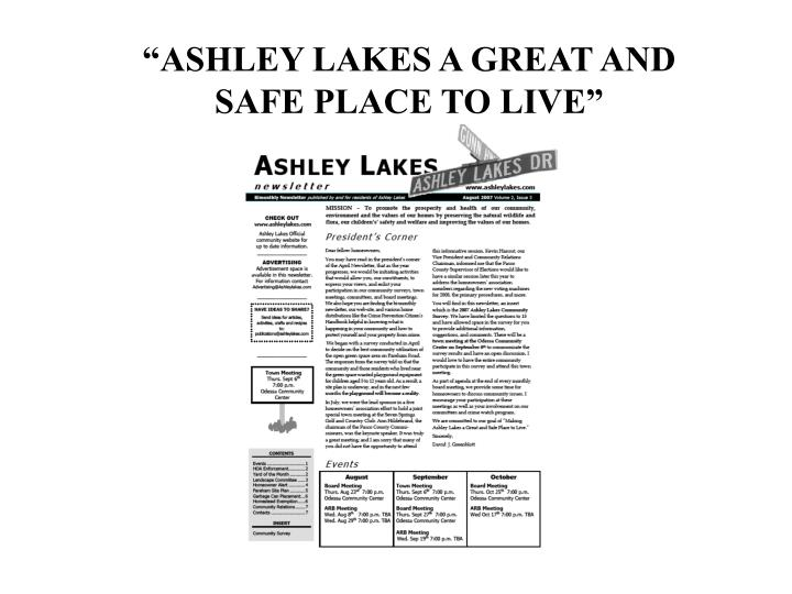 Ashley lakes a great and safe place to live