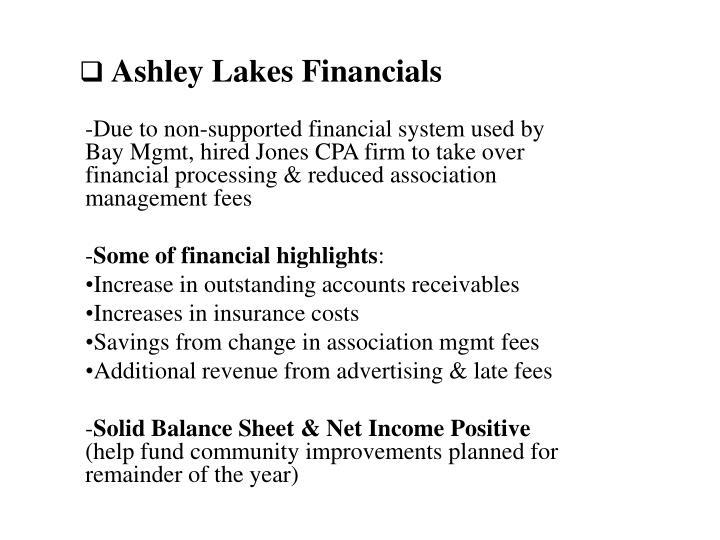 Ashley Lakes Financials