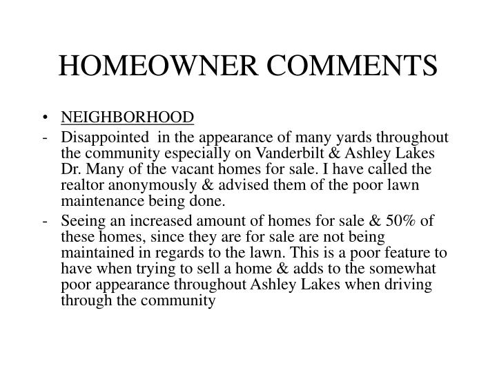 HOMEOWNER COMMENTS
