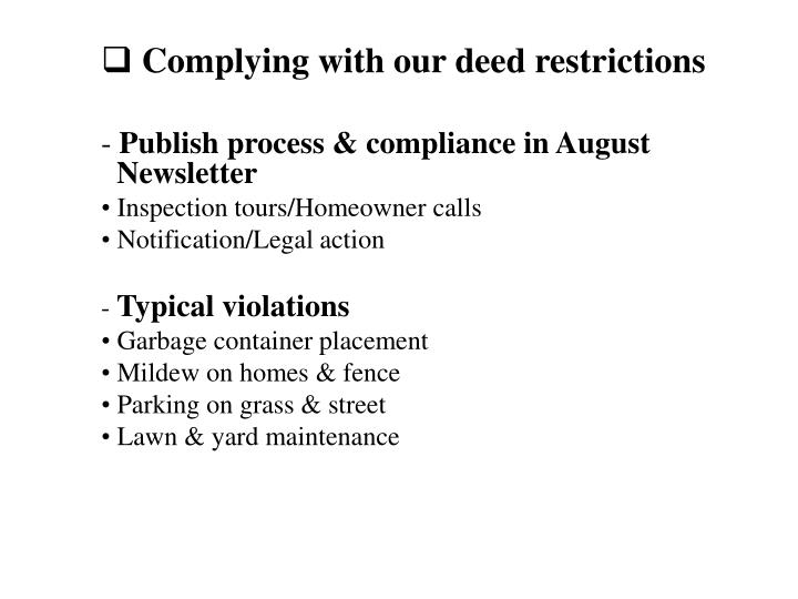 Complying with our deed restrictions