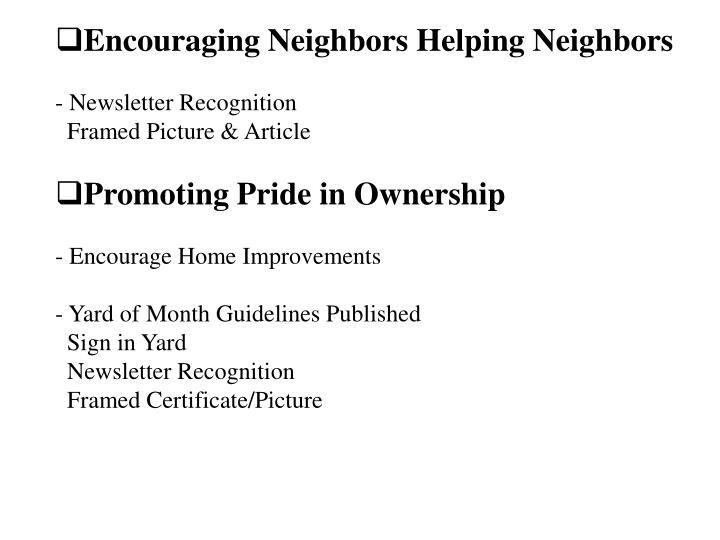 Encouraging Neighbors Helping Neighbors