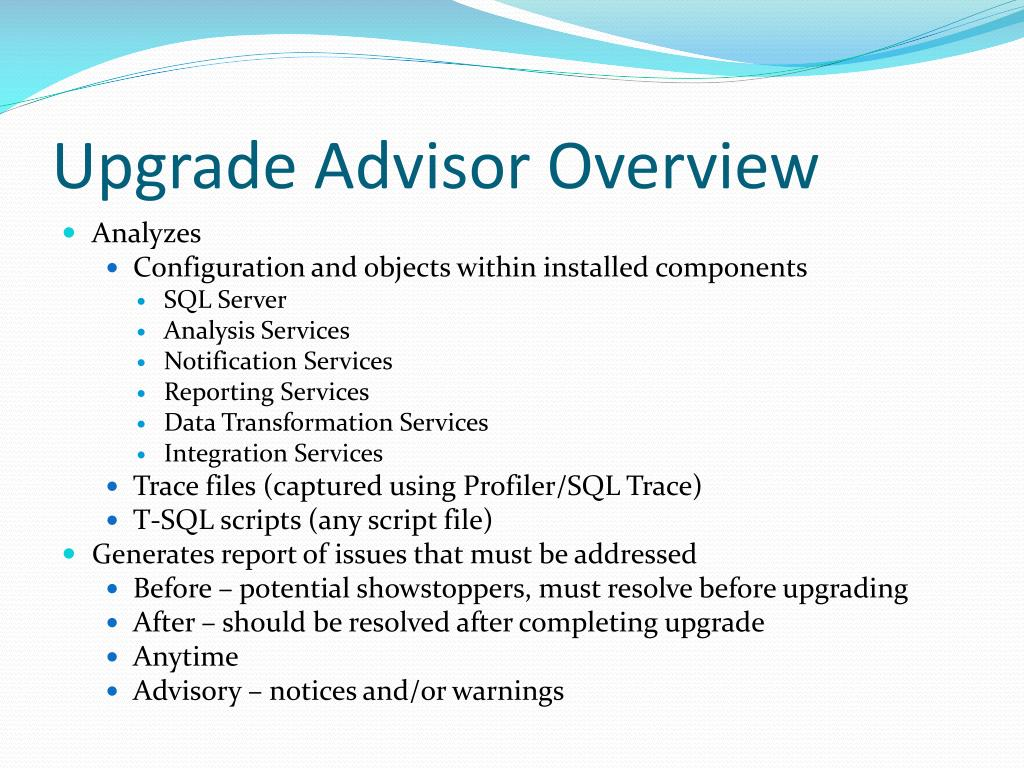 Upgrade Advisor Overview