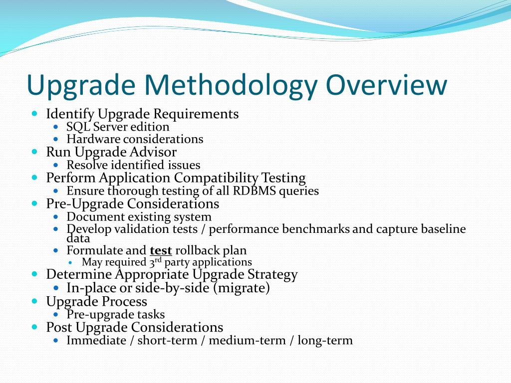 Upgrade Methodology Overview
