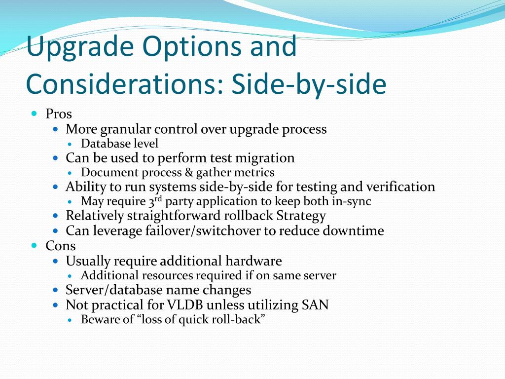 Upgrade Options and Considerations: Side-by-side