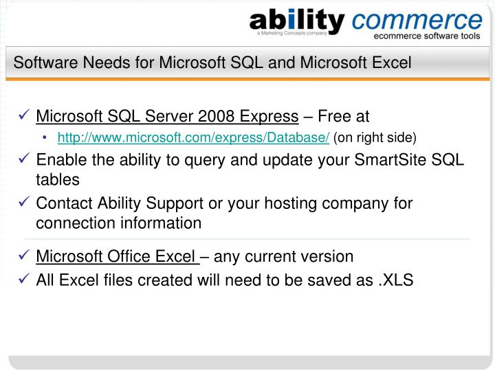 Software needs for microsoft sql and microsoft excel