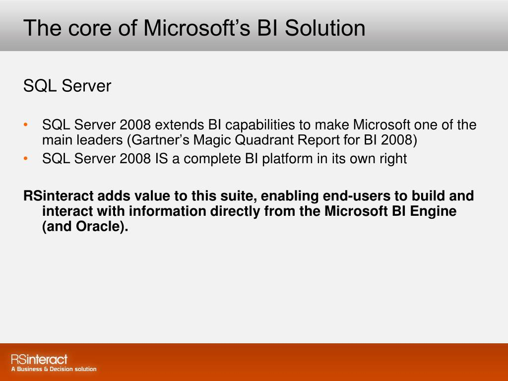 The core of Microsoft's BI Solution