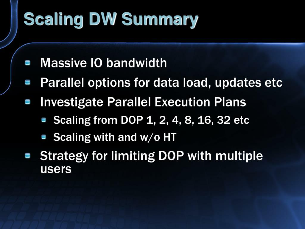 Scaling DW Summary