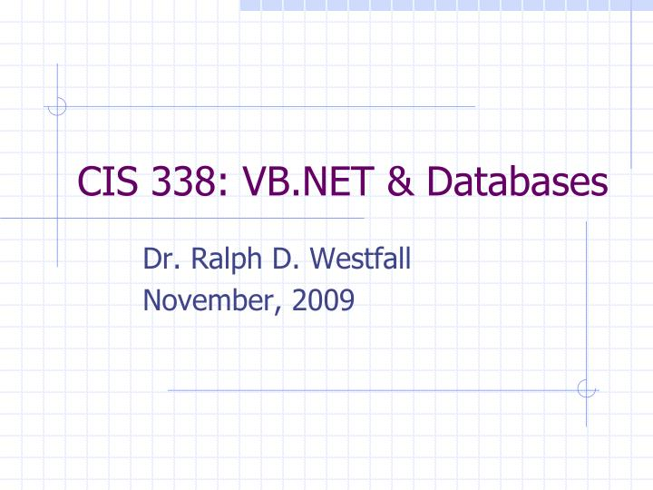Cis 338 vb net databases l.jpg