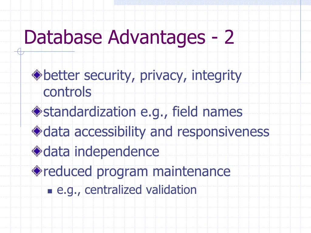 Database Advantages - 2