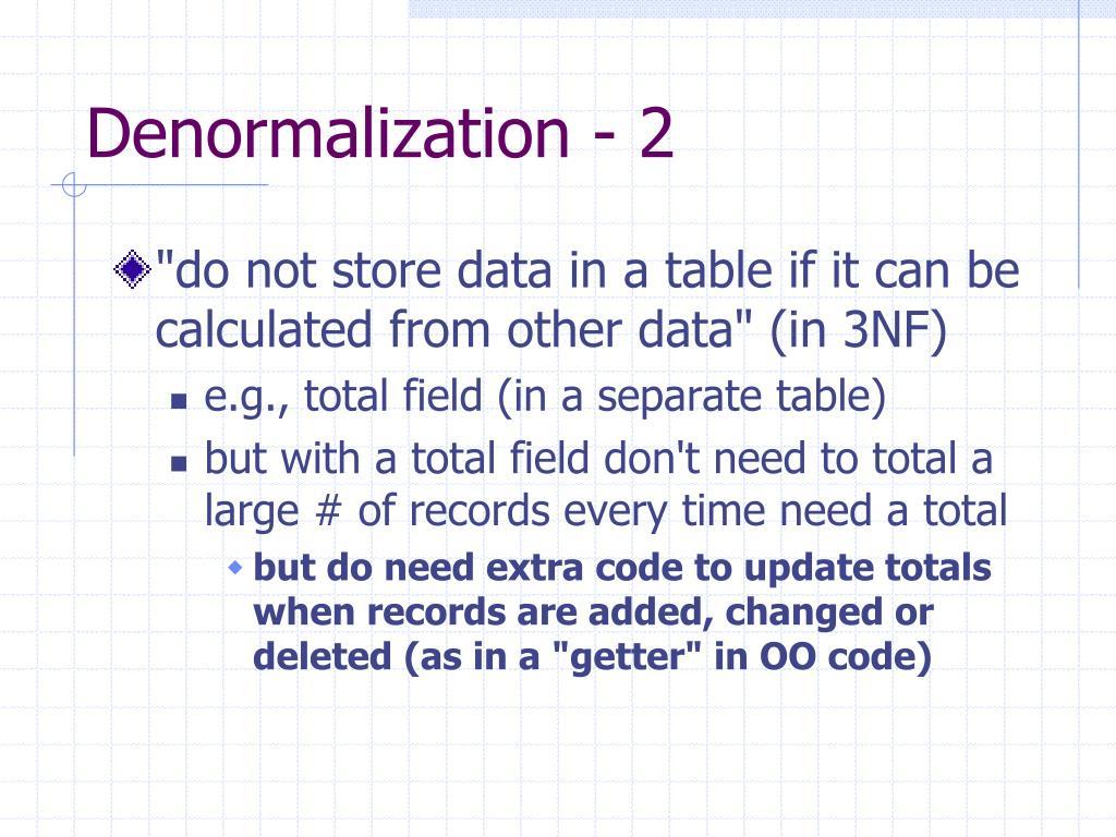 Denormalization - 2