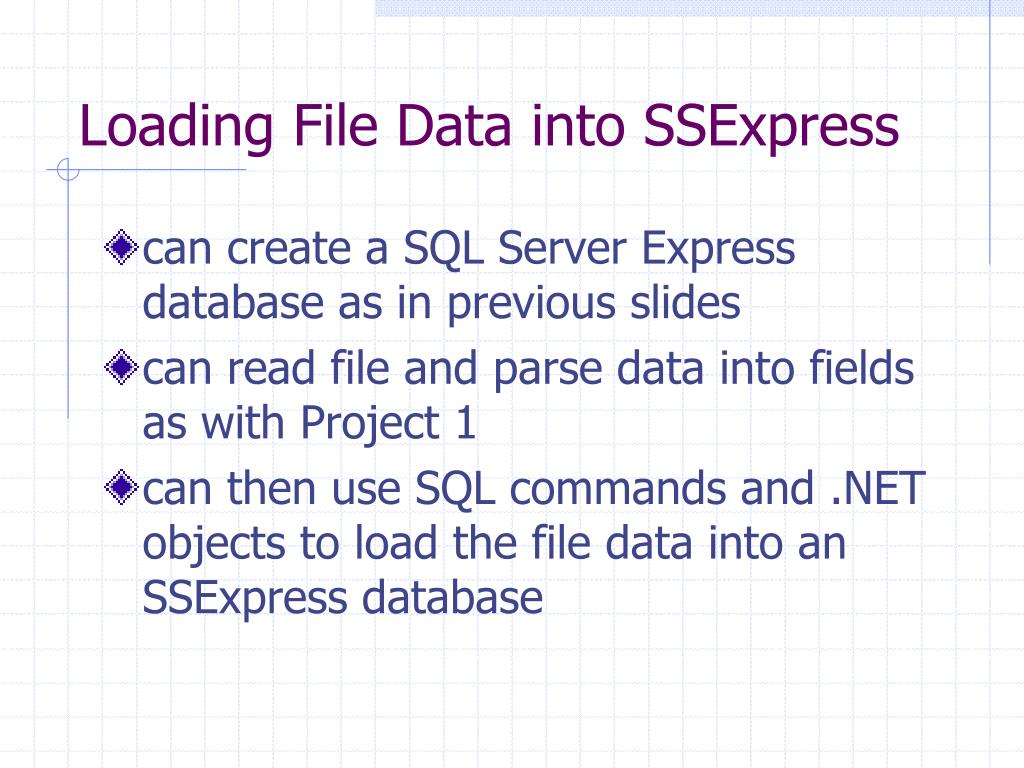 Loading File Data into SSExpress