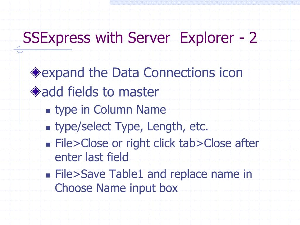 SSExpress with Server  Explorer - 2