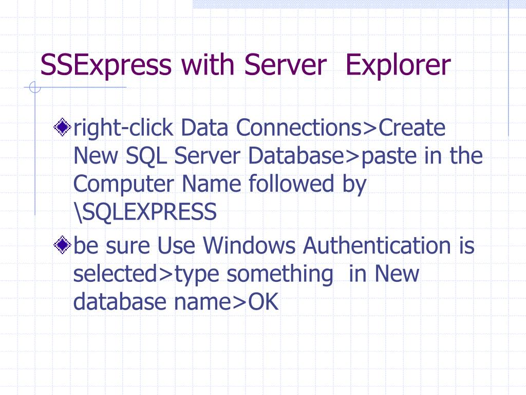 SSExpress with Server  Explorer