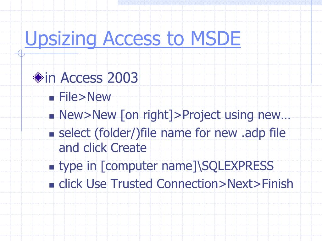 Upsizing Access to MSDE