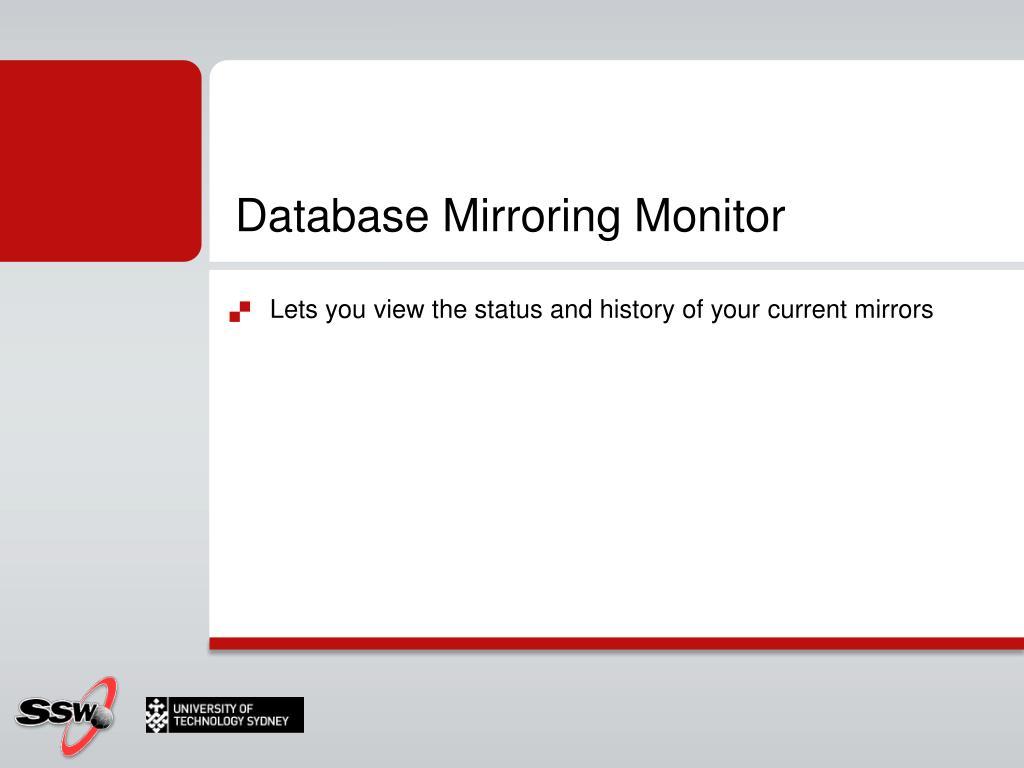 Database Mirroring Monitor