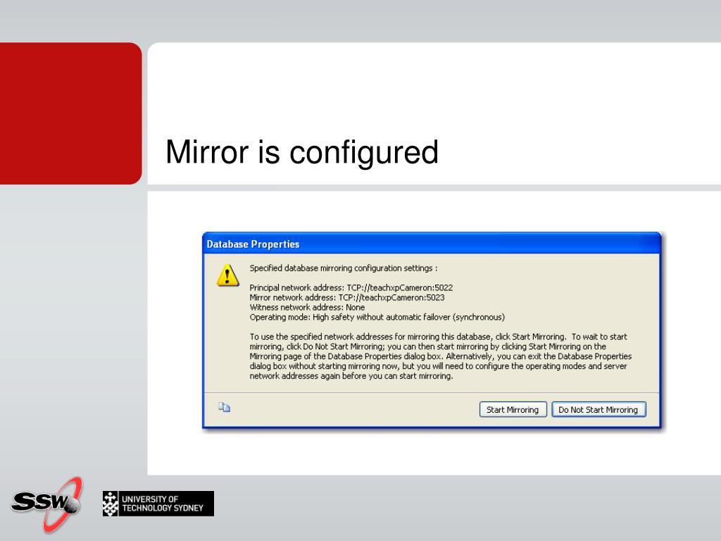 Mirror is configured