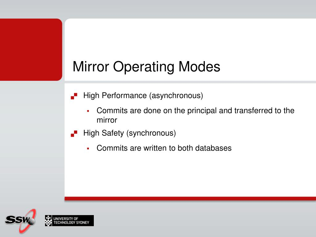 Mirror Operating Modes