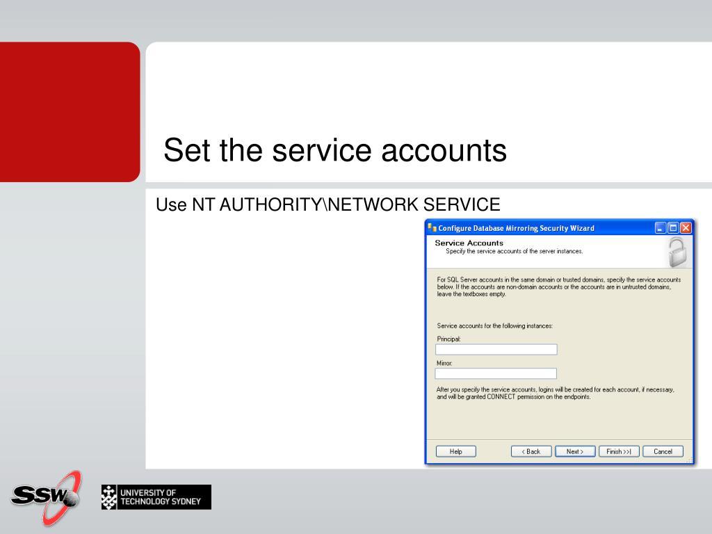 Set the service accounts
